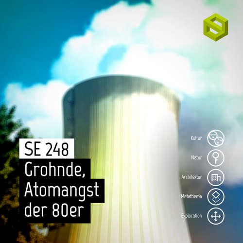 SE 248: Grohnde, Atomangst der 80er