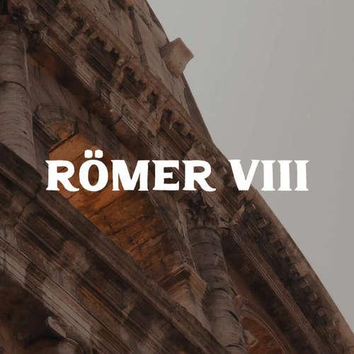 [2020 - 11 - 29] Römer8 03 Ich bin Gott ähnlicher als du denkst (Stefan Hänsch)