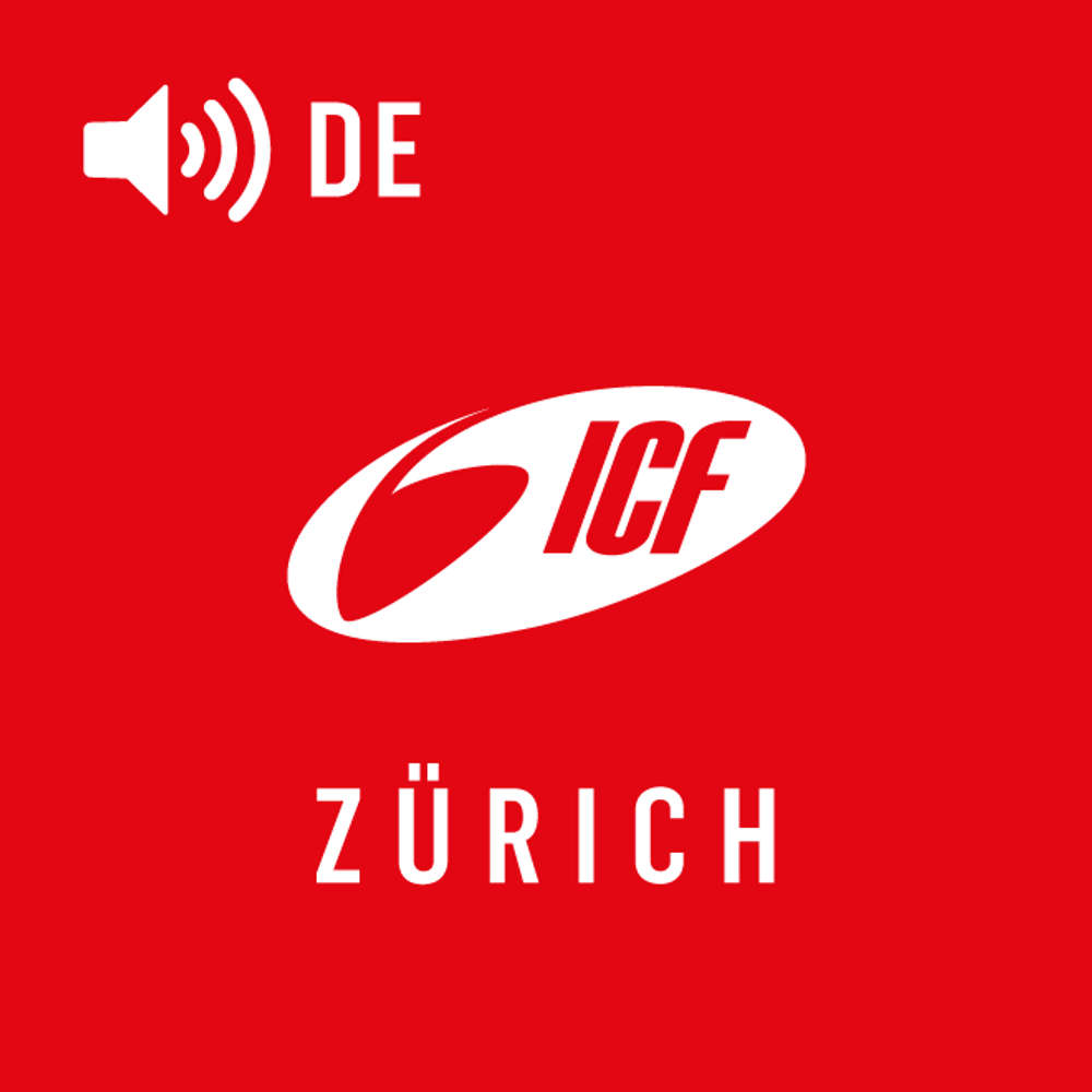 ICF Zürich Deutsch (Audio)