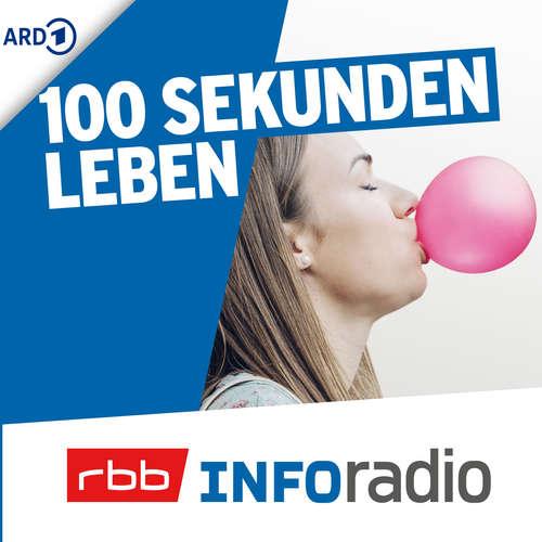 100 Sekunden Leben | Inforadio