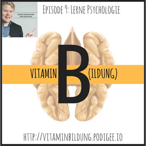 VitB009 Vitamin B(ildung): Lerne Psychologie