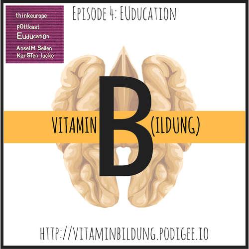 VitB004 Vitamin B(ildung): EUducation