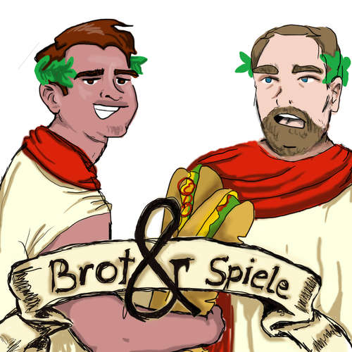 Brot und Spiele - Der Podcast
