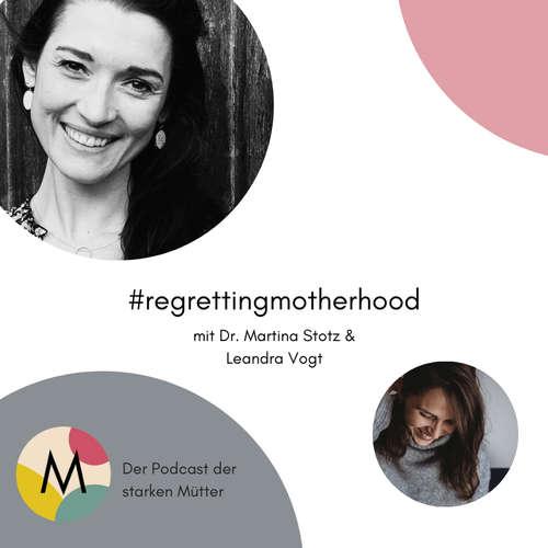 #regrettingmotherhood