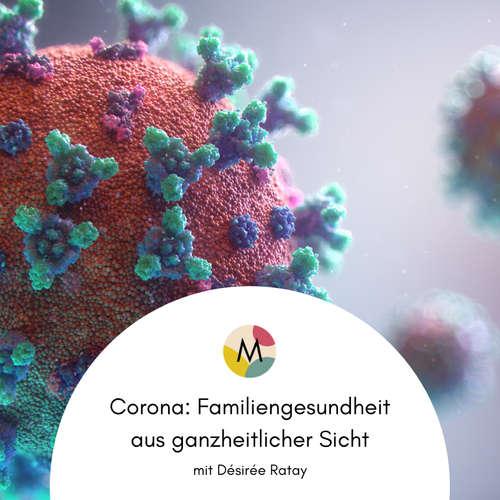 Corona: Familiengesundheit aus ganzheitlicher Sicht