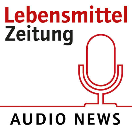 Lebensmittel Zeitung Audio News