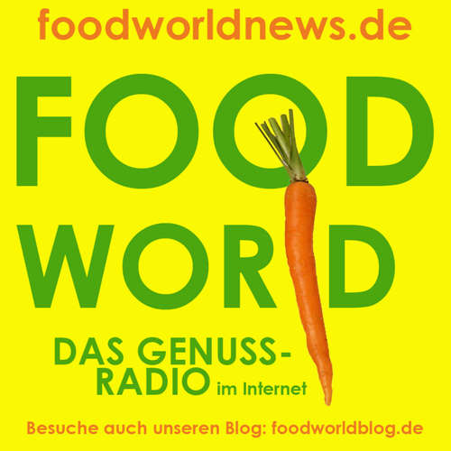 FOODWORLD - der Genuss-Podcast