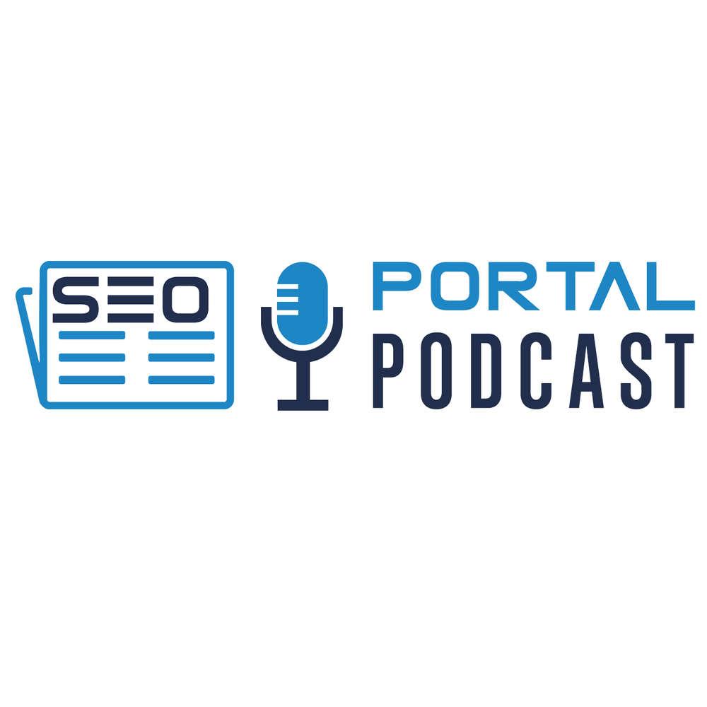 SEO Portal Podcast #5