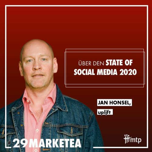 MARKETEA EP029 // Live vom DMC mit Jan Honsel von Upljft über den State of Social Media 2020