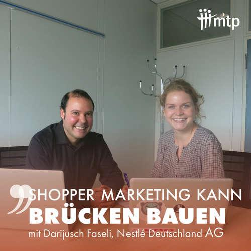 MARKETEA EP024 mit Darijusch Faseli // Shopper Marketing Manager bei Nestlé Deutschland AG