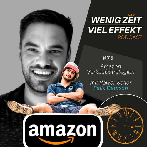 Amazon Verkaufsstrategie - mit Power- Seller Felix Deutsch | WZVE #75