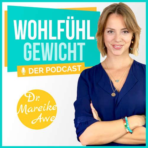 """Wohlfühlgewicht - intuitive Ernährung, Achtsamkeit, Selbstliebe, Meditation & Motivation, """"Erst annehmen, dann abnehmen!"""""""
