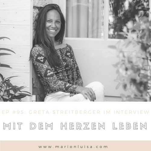 EP #95: Greta Streitberger im Interview