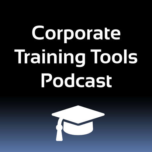 Corporate Training Tools Podcast
