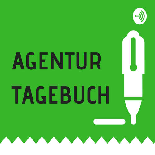 AGENTURTAGEBUCH - Notizen aus einer Online-Marketing-Agentur