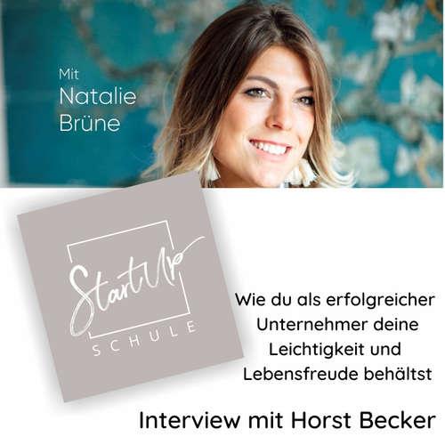 Wie du als erfolgreicher Unternehmer deine Leichtigkeit und Lebensfreude behältst - mit Horst Becker Gründer von Isotec