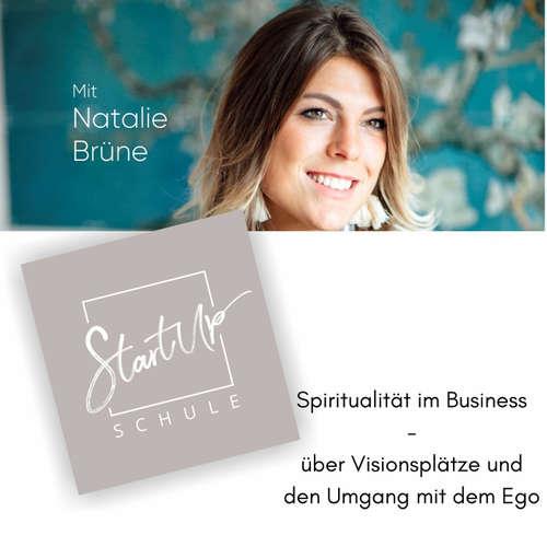 Spiritualität im Business - über Visionsplätze und den Umgang mit dem Ego