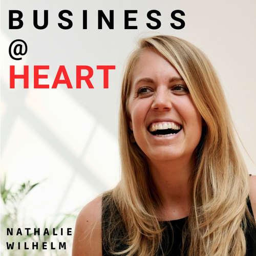 BUSINESS@HEART- Der Podcast für mehr Authentizität im Business