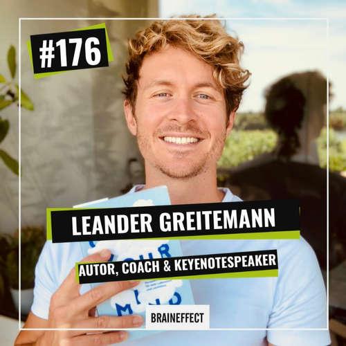 176 | Neue Perspektiven entdecken und ein erfülltes Leben führen - Leander Govinda Greitemann