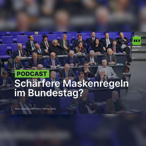 Linke und Grüne wollen schärfere Maskenregeln im Bundestag – und meinen die AfD