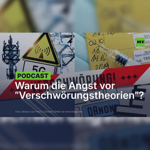 """Warum die Angst vor """"Verschwörungstheorien""""?"""