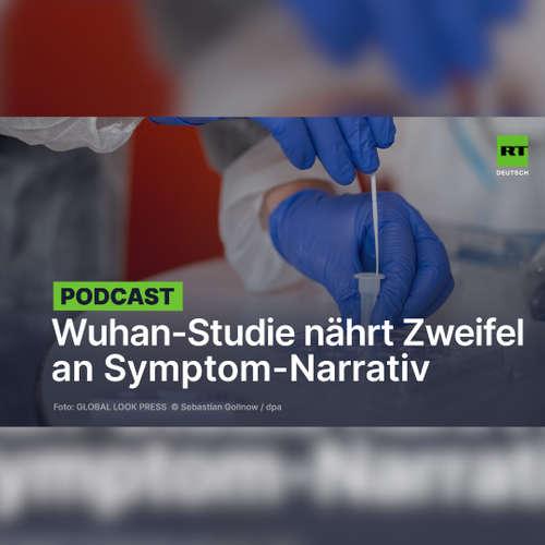"""Studie aus Wuhan: """"Kein Beweis"""", dass asymptomatische Corona-Fälle infektiös sind"""