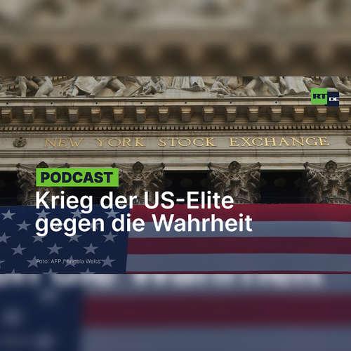 Der Krieg der herrschenden Elite in den USA gegen die Wahrheit