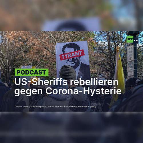 US-Sheriffs rebellieren gegen Corona-Hysterie