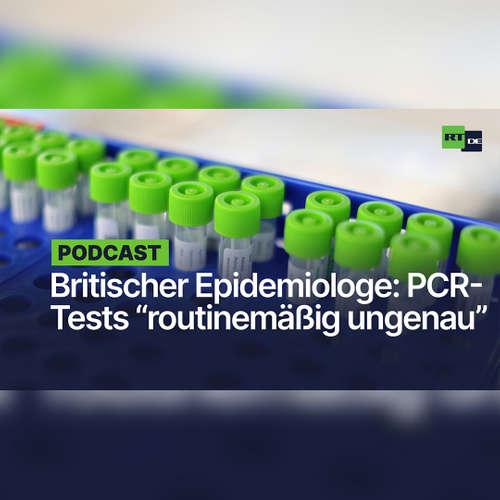 """Epidemiologe Dr. Tom Jefferson zu PCR-Breitentestungen: """"Irgendetwas läuft hier gewaltig schief"""""""
