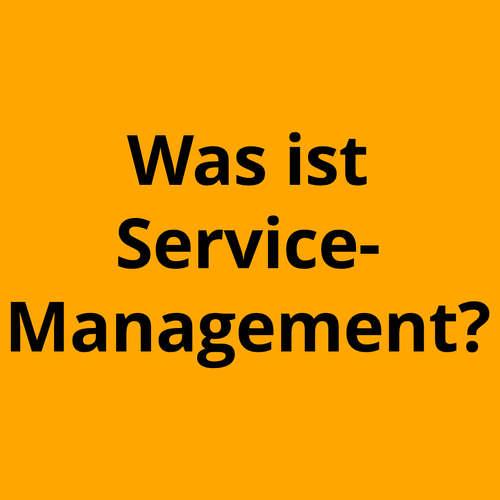 Was ist Service-Management?
