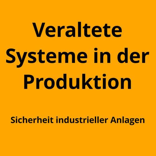 Sicherheit in der Produktions-IT