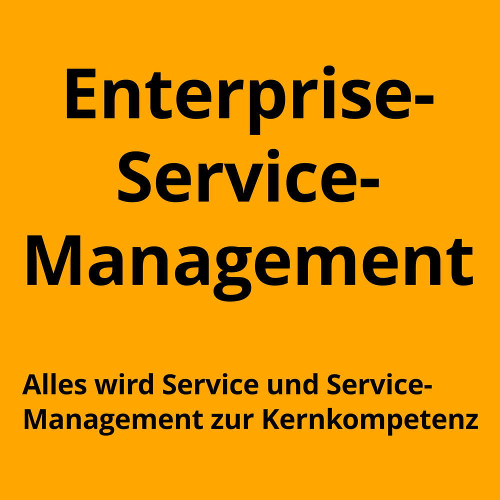 Enterprise-Service-Management - Services für alle!