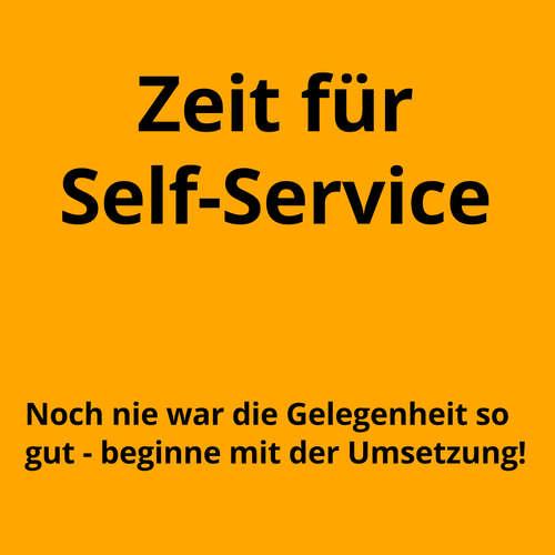 9 Ideen für erstaunlich einfache Self-Services
