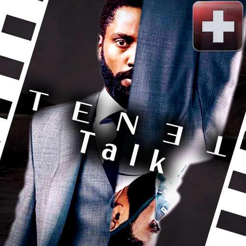 TENET | Der große Talk zum Film