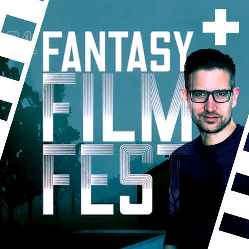 #314 | Das sind unsere Film-Tipps fürs Fantasy Filmfest 2020