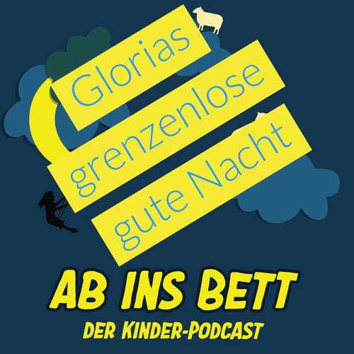 #137 Glorias grenzenlose Gute Nacht