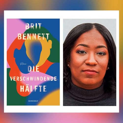 Brit Bennett ˗ Die verschwindende Hälfte