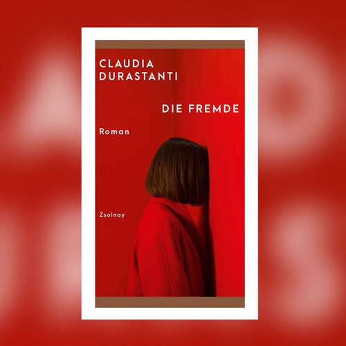 Claudia Durastanti - Die Fremde
