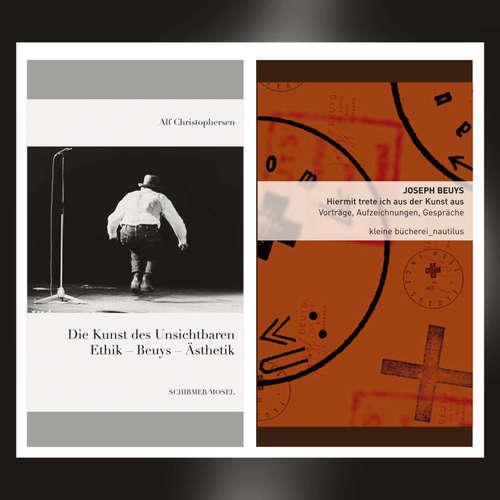 Alf Christophersen: Die Kunst des Unsichtbaren. Ethik – Beuys – Ästhetik und Joseph Beuys: Hiermit trete ich aus der Kunst aus. Vorträge, Aufzeichnungen, Gespräche