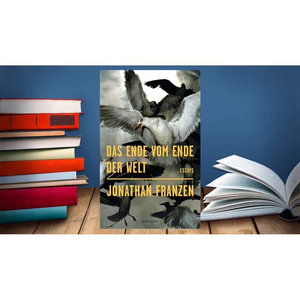 Jonathan Franzen - Das Ende vom Ende der Welt | Buchkritik