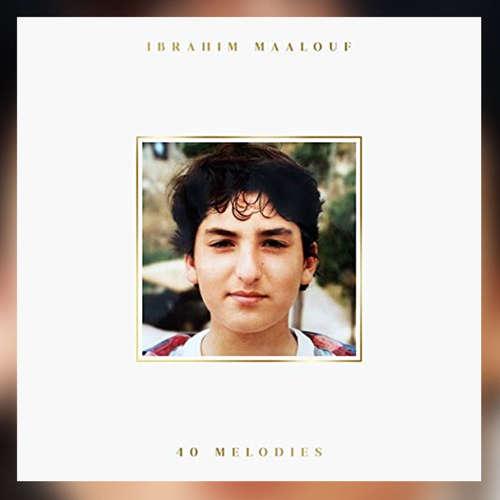 """""""40 Melodies"""" vom französisch-libanesischen Jazztrompeter Ibrahim Maalouf"""