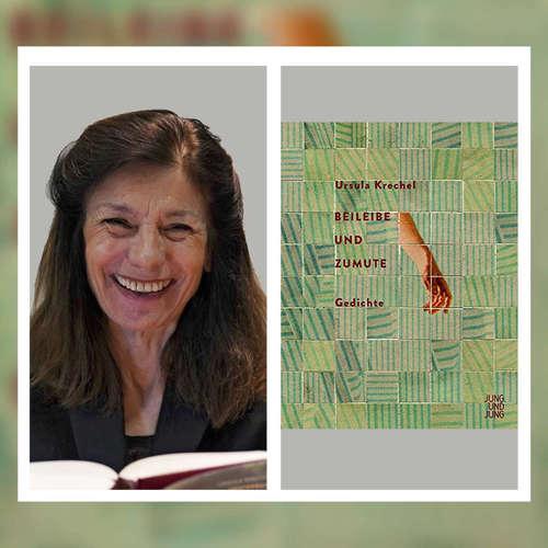 """Zart, komisch, poetisch - Ursula Krechel: """"Beileibe und Zumute. Gedichte"""""""