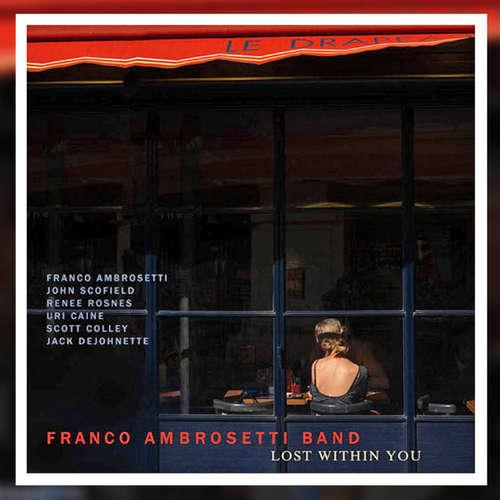 """Lieblingsballaden von Franco Ambrosetti auf seinem neuen Album """"Lost within you"""""""