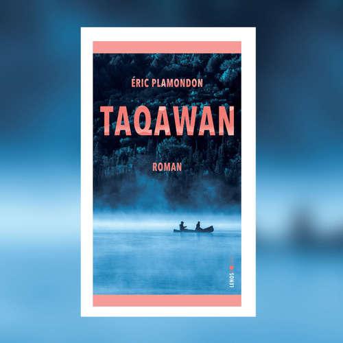 Éric Plamondon: Taqawan