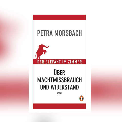 Petra Morsbach - Der Elefant im Zimmer.