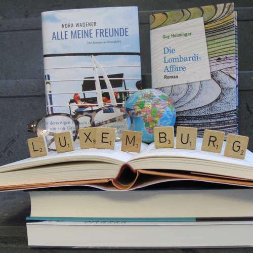 Provinziell war früher. Luxemburgische Literatur im Aufbruch