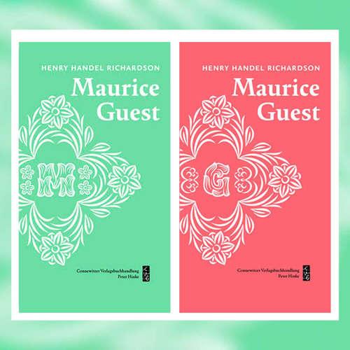 Henry Handel Richardson - Maurice Guest