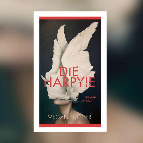 Megan Hunter - Die Harpyie