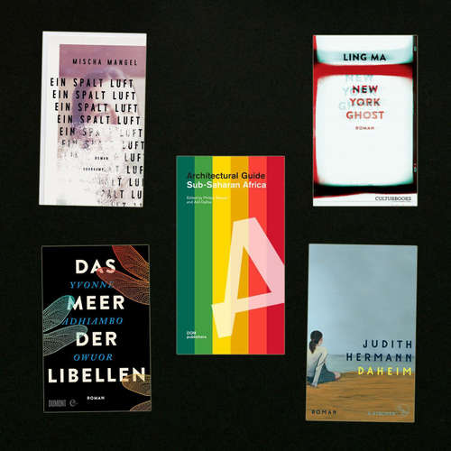Zuhause – Neue Bücher über einen variablen Ort