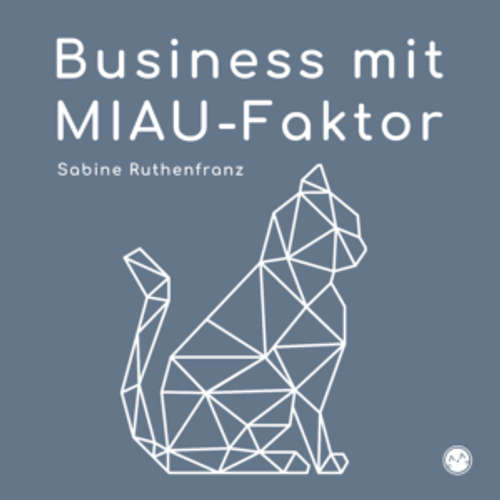 Business mit MIAU-Faktor